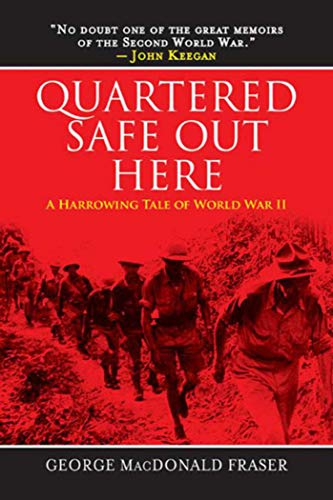 9781629142036: Quartered Safe Out Here: A Harrowing Tale of World War II