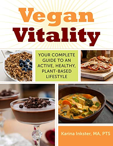 9781629143644: Vegan Vitality: Your Complete Guide to an Active, Healthy, Plant-Based Lifestyle