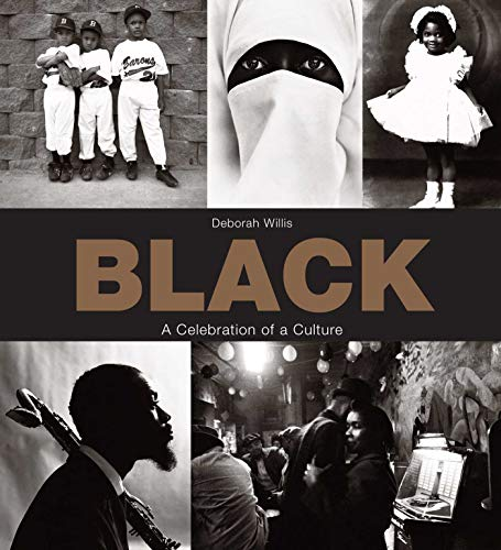 Black: A Celebration of a Culture: Willis, Deborah