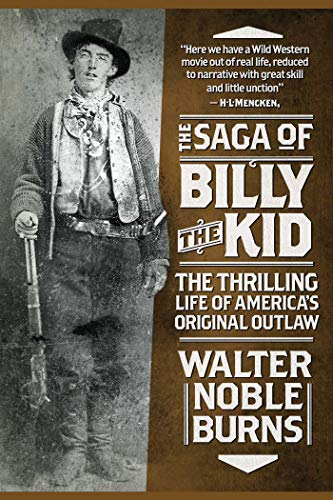 9781629143934: The Saga of Billy the Kid: The Thrilling Life of America's Original Outlaw
