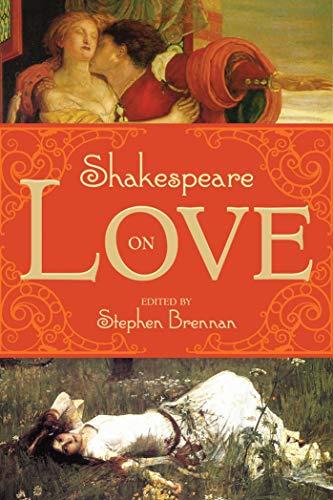 9781629144122: Shakespeare on Love