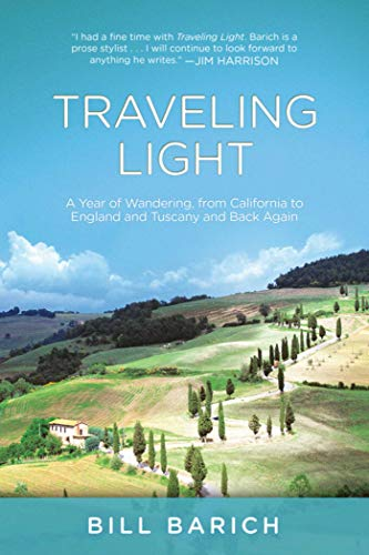 9781629144238: Traveling Light: A Year of Wandering, from California to England and Tuscany and Back Again