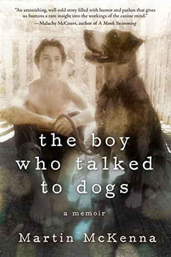 9781629144337: The Boy Who Talked to Dogs: A Memoir