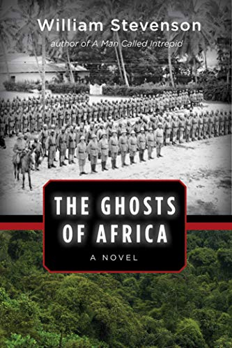 9781629144436: The Ghosts of Africa: A Novel