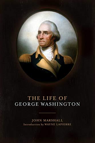 The Life of George Washington: John Marshall