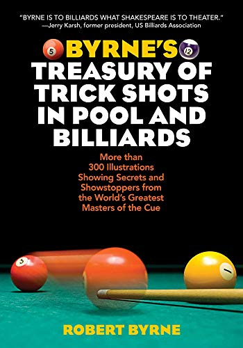 9781629145051: Byrne's Treasury of Trick Shots in Pool and Billiards