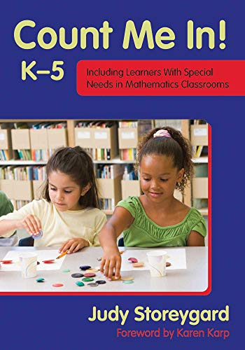 Count Me In! K-5: Including Learners with: Judy Storeygard