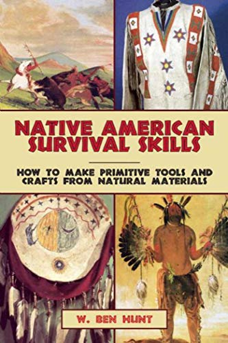 9781629145976: Native American Survival Skills: How to Make Primitive Tools and Crafts from Natural Materials