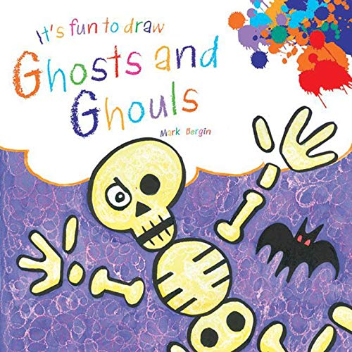 It's Fun to Draw Ghosts and Ghouls: Bergin, Mark