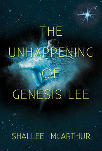 9781629146478: The Unhappening of Genesis Lee