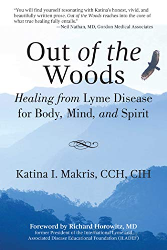 9781629146560: Out of the Woods: Healing from Lyme Disease for Body, Mind, and Spirit