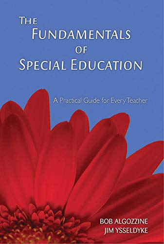 The Fundamentals of Special Education: A Practical Guide for Every Teacher (A Practical Approach to...