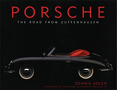 9781629146782: Porsche: The Road from Zuffenhausen