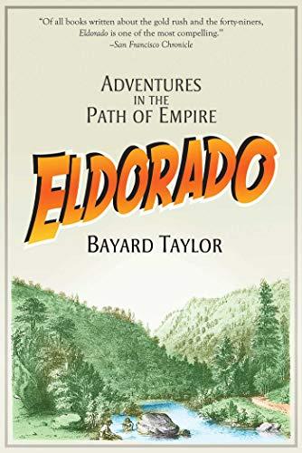 9781629147147: Eldorado: Adventures in the Path of Empire