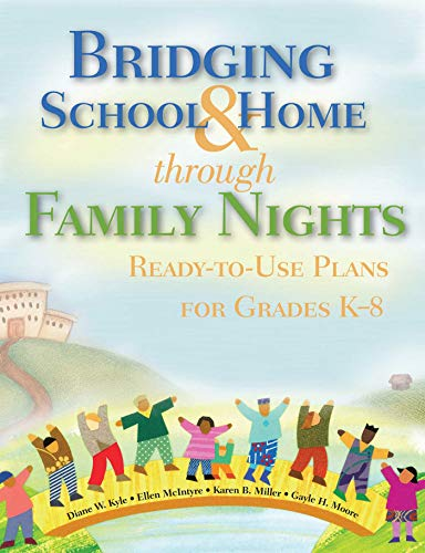 Bridging School & Home Through Family Nights: Ready-To-Use Plans for Grades K-8: Kyle, Diane W....