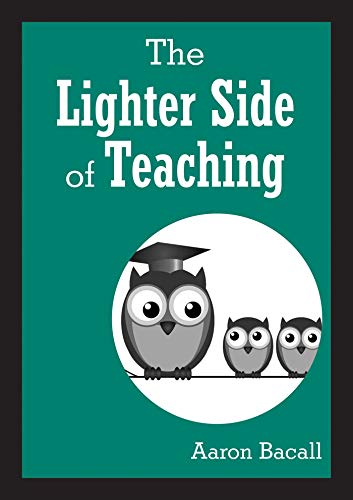 9781629147239: The Lighter Side of Teaching