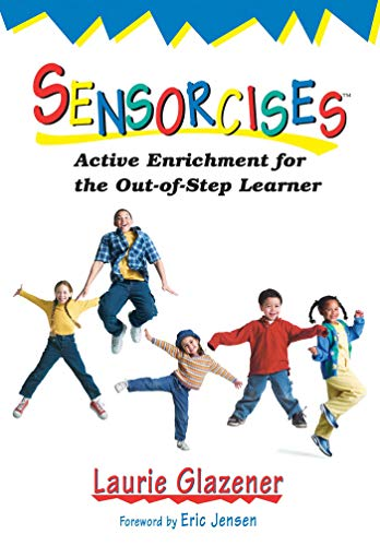 9781629147475: Sensorcises: Active Enrichment for the Out-of-Step Learner