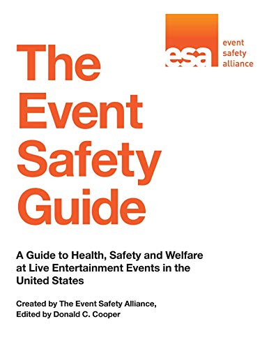 9781629147611: The Event Safety Guide: A Guide to Health, Safety and Welfare at Live Entertainment Events in the United States