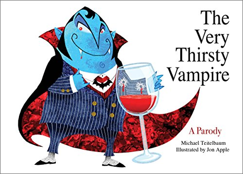 9781629147697: The Very Thirsty Vampire: A Parody
