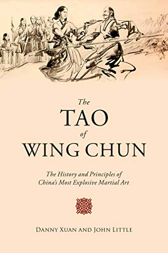 9781629147772: The Tao of Wing Chun: The History and Principles of China's Most Explosive Martial Art