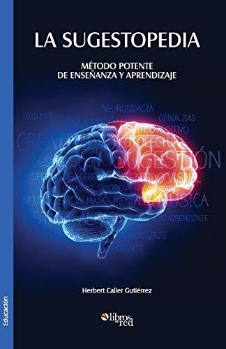 9781629151021: La Sugestopedia. Metodo Potente de Ensenanza y Aprendizaje (Spanish Edition)