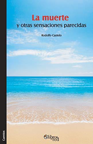 9781629152035: La muerte y otras sensaciones parecidas (Spanish Edition)