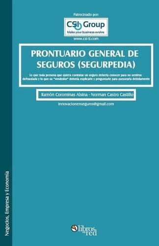 Prontuario general de seguros (segurpedia) (Spanish Edition): Ramon Corominas Alsina