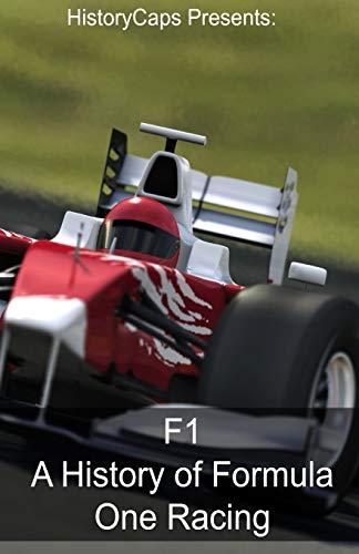 9781629173856: F1: A History of Formula One Racing