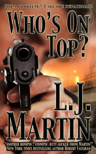 9781629182933: Who's On Top? (The Repairman)