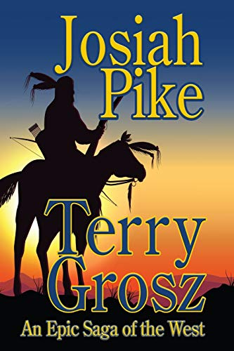 9781629183503: Josiah Pike: Sioux Captive and Warrior