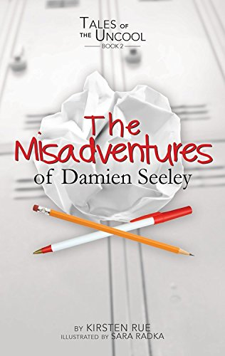 9781629201375: The Misadventures of Damien Seeley (Tales of the Uncool)
