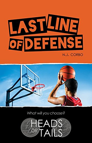 Last Line of Defense (Heads Or Tails): N. J. Corbo