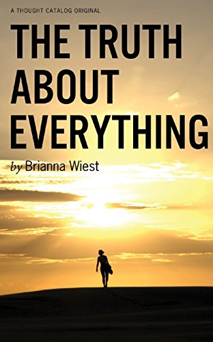 The Truth about Everything: Wiest, Brianna