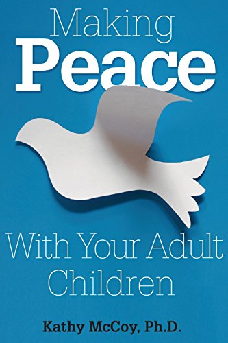 9781629213729: Making Peace With Your Adult Children