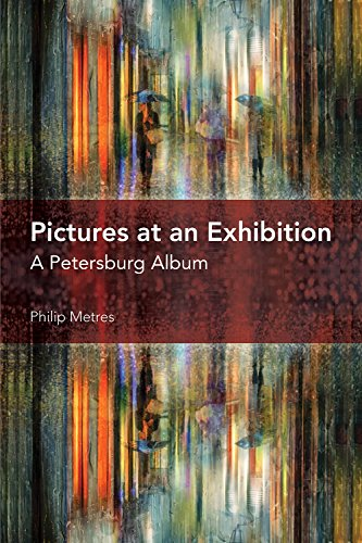 9781629220253: Pictures at an Exhibition: A Petersburg Album (Akron Series in Poetry)