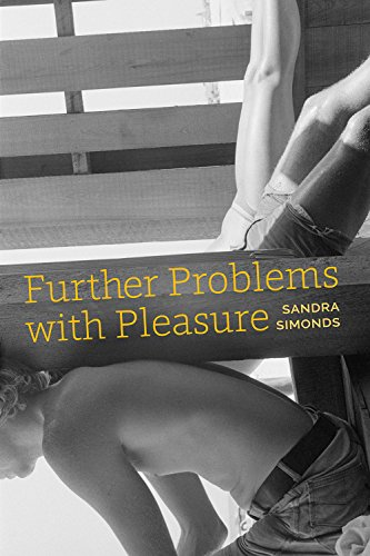 9781629220574: Further Problems with Pleasure (Akron series in poetry)