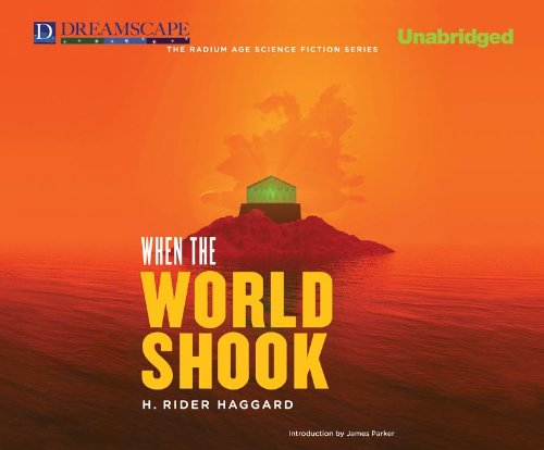 When the World Shook (Compact Disc): H. Rider Haggard