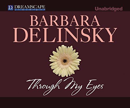 Through My Eyes (Compact Disc): Barbara Delinsky