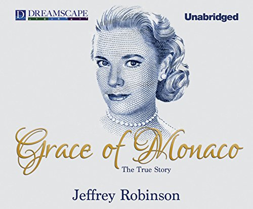 Grace of Monaco The True Story: Jeffrey Robinson