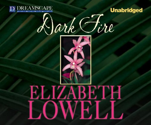 Dark Fire: Elizabeth Lowell