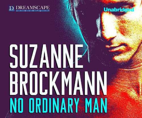 No Ordinary Man (Dangerous Men): Brockmann, Suzanne