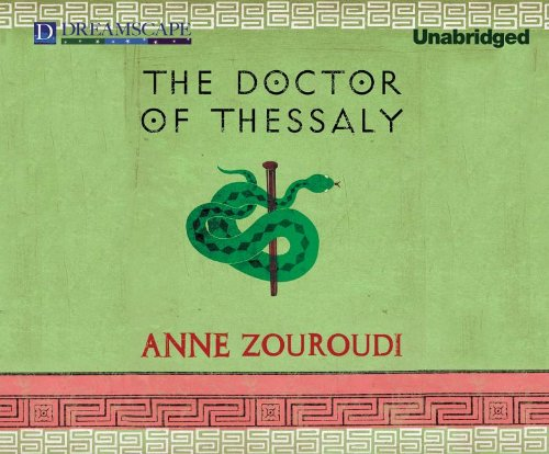 The Doctor of Thessaly (Compact Disc): Anne Zouroudi