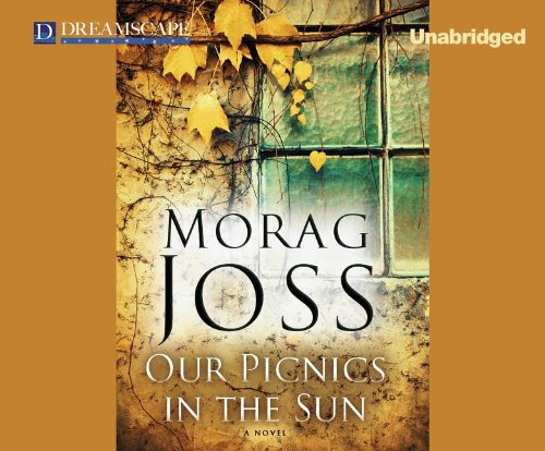 Our Picnics in the Sun: Joss, Morag