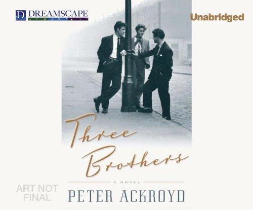 Three Brothers: Ackroyd, Peter