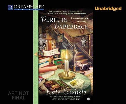 Peril in Paperback: A Bibliophile Mystery (Bibliophile Mysteries): Kate Carlisle