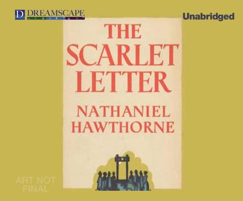 The Scarlet Letter (Compact Disc): Nathaniel Hawthorne