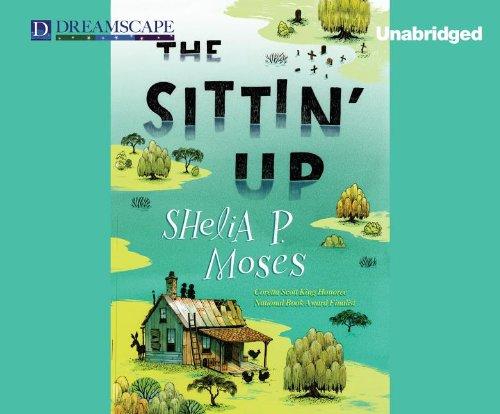 The Sittin Up: Shelia P Moses