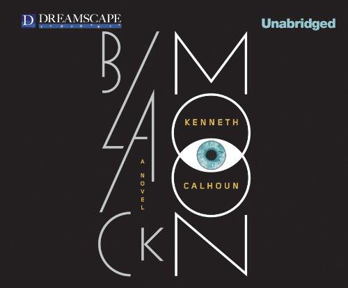 Black Moon (Compact Disc): Kenneth Calhoun
