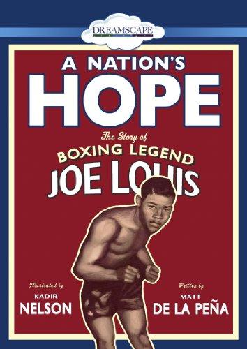 A Nation s Hope: The Story of Boxing Legend Joe Louis: Matt de la Pena