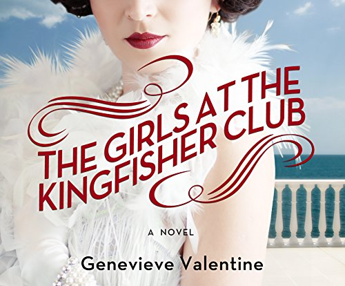 The Girls at the Kingfisher Club (Compact Disc): Genevieve Valentine
